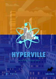 hyperville le nouveau dans le marché de jeux de rôle de super héros
